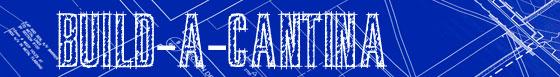 Build-A-Cantina